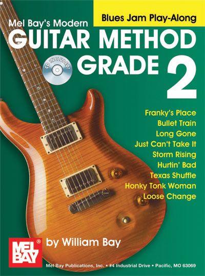 Mel Bay Modern Guitar Method Grade 2 Blues Jam Play-Along Book And Cd