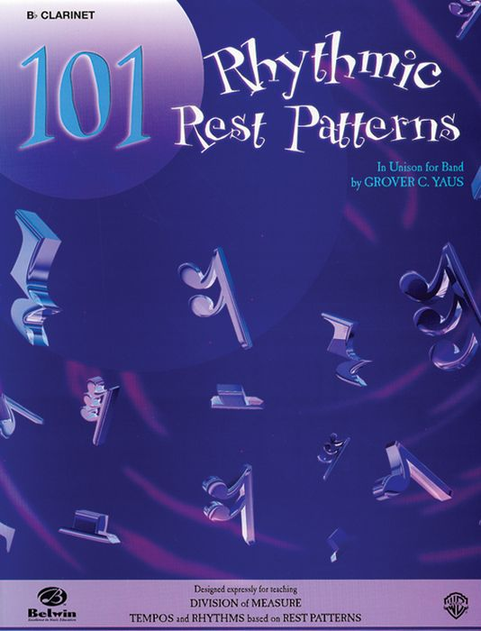Alfred 101 Rhythmic Rest Patterns B-Flat Clarinet