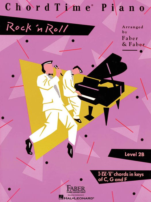 ChordTime Piano - Level 2B: Rock 'n' Roll (Faber Piano Adventures®) Nancy Faber and Randall Faber