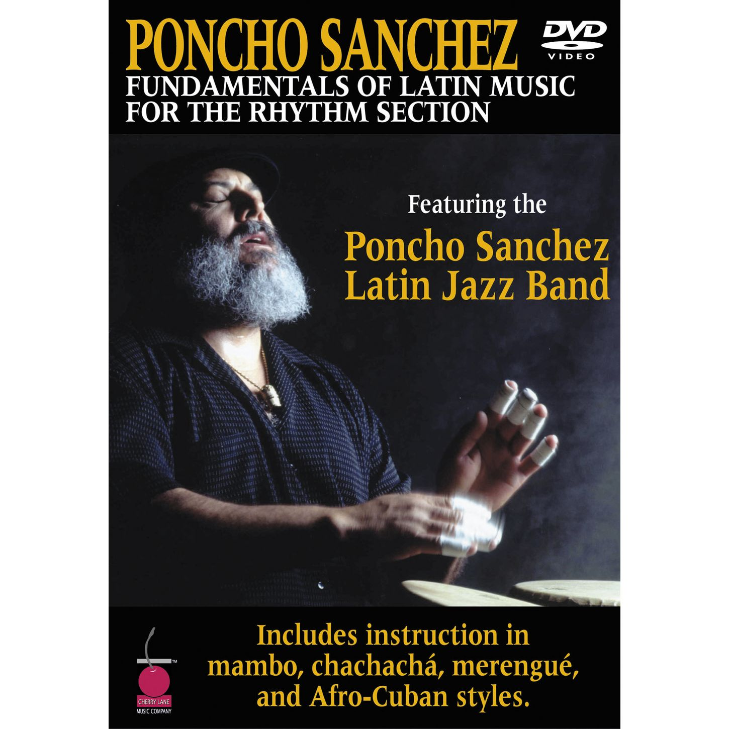 Poncho Sanchez: Fundamentals of Latin Music for the Rhythm Section
