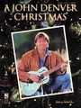 Cherry LaneA John Denver Christmas Piano, Vocal, Guitar Songbook