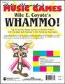 Wile E. Coyote's WHAMMO!  Artie Almeida's Music Games
