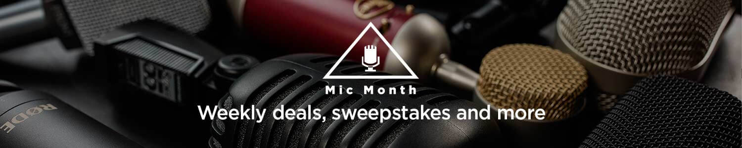 Mic Month. Weekly deals, sweepstakes and more