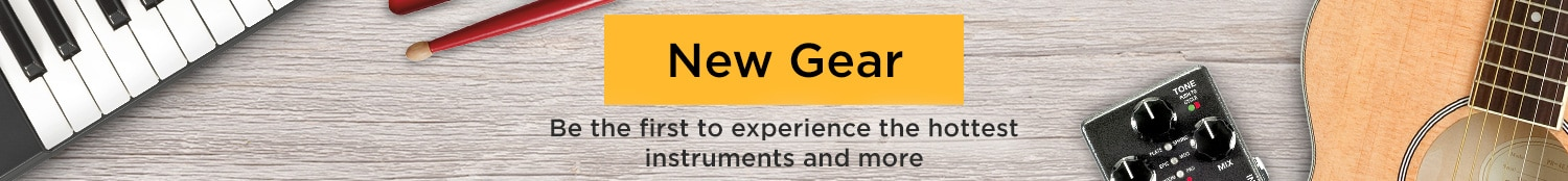 New Gear. Be the first to experience the hottest instruments and more.