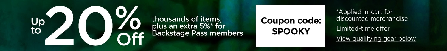 up to 20% off thousands of items, plus an extra 5%* for backstage pass members. Coupon code: S P O O K Y