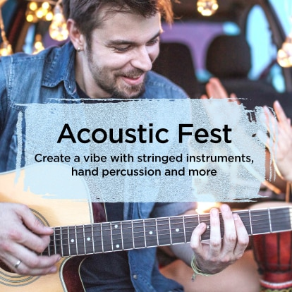 Acoustic Fest. Create a vibe with stringed instruments, hand percussion and more.