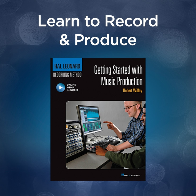 Learn to Record & Produce