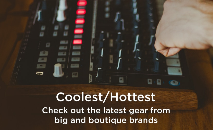 Coolest Hottest. Check out the latest gear from big and boutique brands
