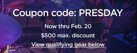 Coupon code: P.R.E.S.D.A.Y. Now through February 20. 500 dollar max discount. View qualifying gear.