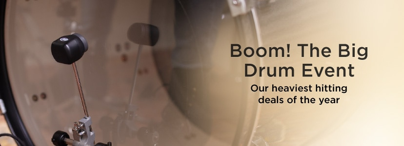 Boom! The big drum event our heaviest hitting deals of the year.