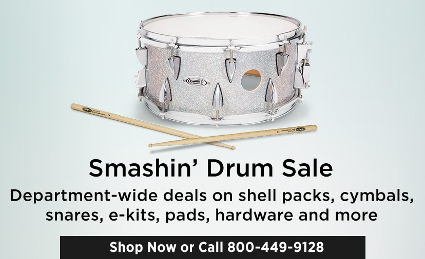 Smashing Drum Sale. Department-wide deals on shell packs, cymbals, snares, e-kits, pads, hardware and more. Shop now or call 8 6 6 3 8 8 4 5 0 4