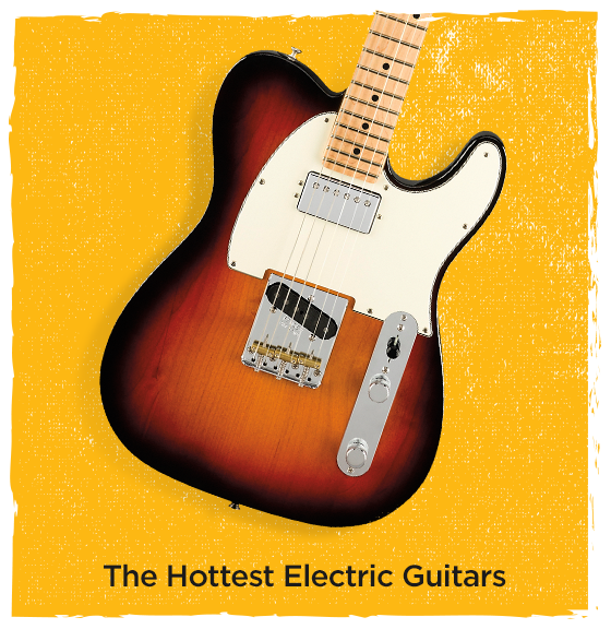 The Hottest Electric Guitars.