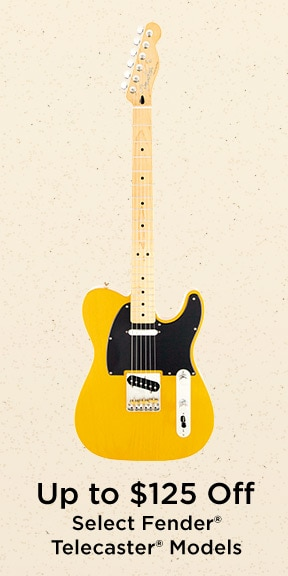 UP to 125 dollars Off Select Telecasters