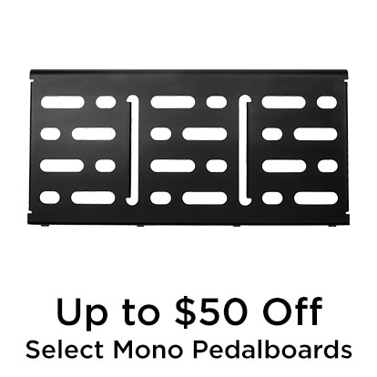 Up to 50 dollars Off Select Mono Pedalboards
