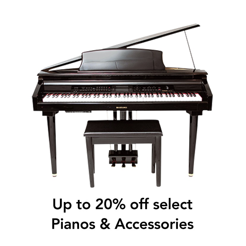 Up to 20% off Pianos & Accessories