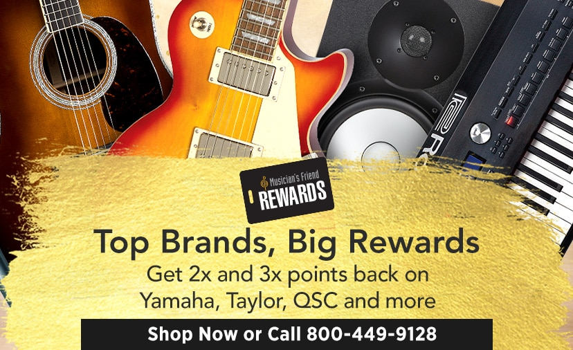 Top brands, big rewards. Get 2x and 3x points back on Yamaha, Taylor, QSC and more