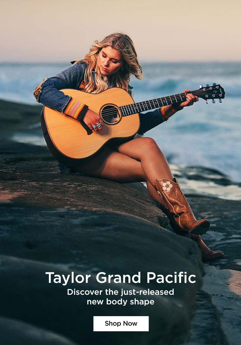 Taylor Grand Pacific. Discover the just-released new body shape. Shop Now.