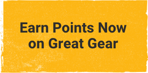 Earn points now on great gear.