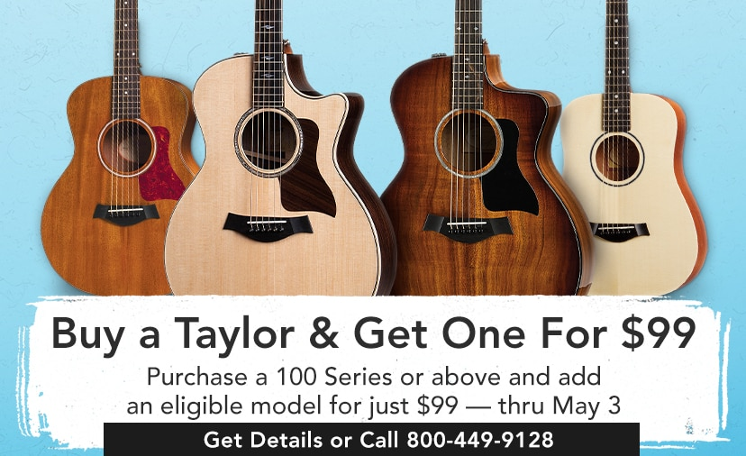 Buy at Taylor and get one for $99. Purchase a 100 series or above and add an eligible model for just 99 $ thru May 3. Get Detail or call 800-449-9128