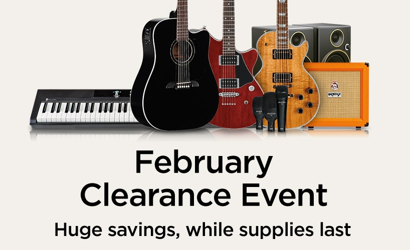 February Clearance Event, huge savings, while supplies last.