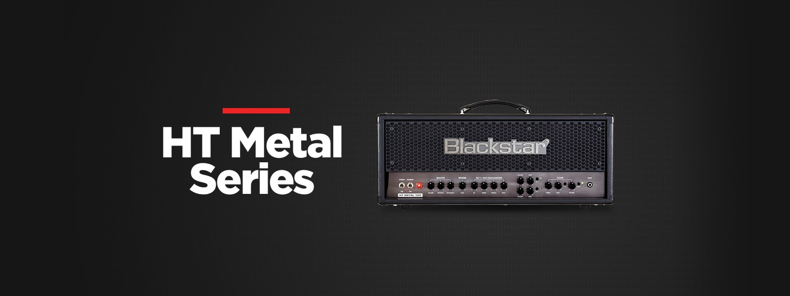 Blackstar HT Metal Series Amplifiers