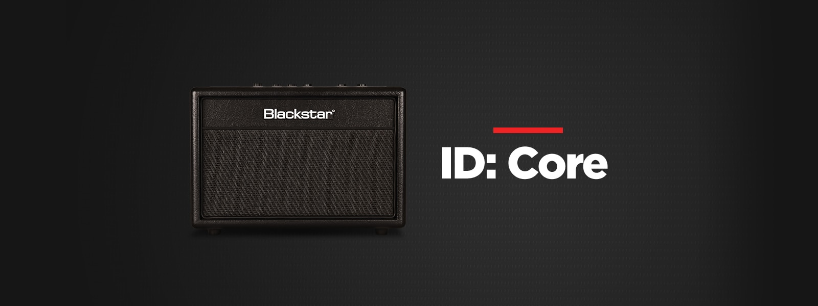 Blackstar ID: Core Amplifiers
