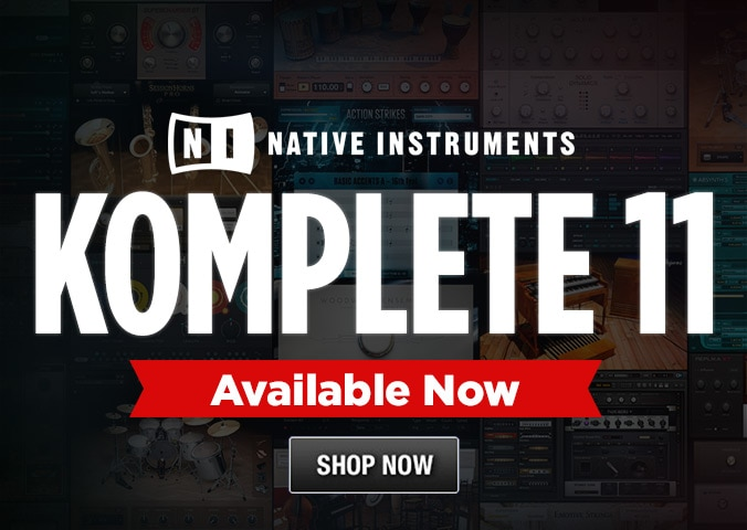 Native Instruments Komplete eleven is coming pre-order shop now