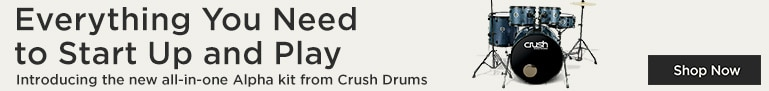 Everything you need to start up and play introducing the new all-in-one Alpha kit from Crush Drums