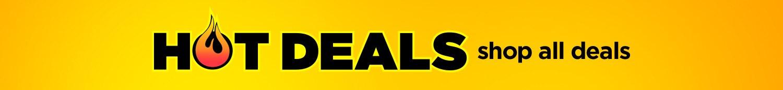 Hot Deals, Shop all deals