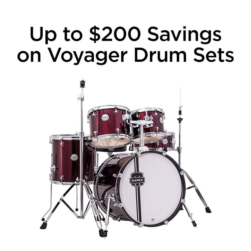 up to two hundred dollars savings on voyager drum sets