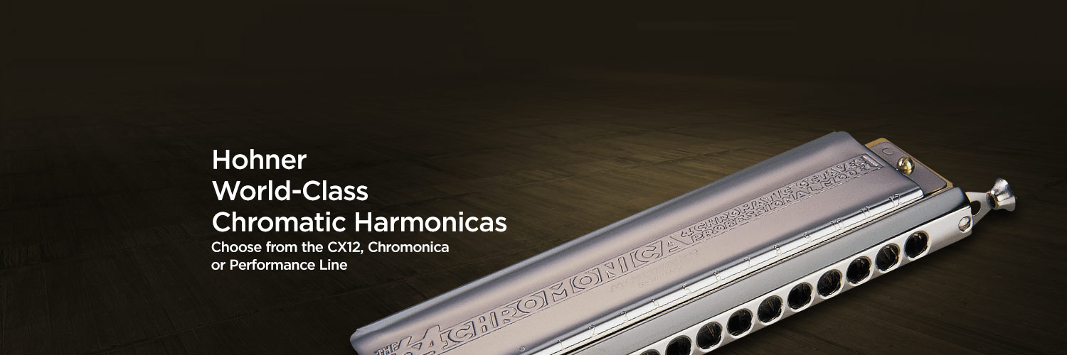 Hohner World-Class Chromatic Harmonicas. Choose from the CX12, Chromonica, or Performance Line.