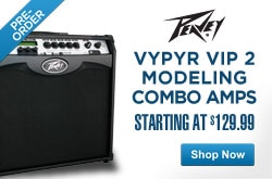 MF MD DR Pre Order the New Peavey Vypyr VIP 2  Modeling Combo Amps 05-14-13