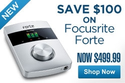 MF MD DR Save 100 on Focusrite Forte 05-01-13