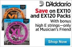 MF MD DR Save on Daddario EXL110 and EXL120 Packs 07-01-15