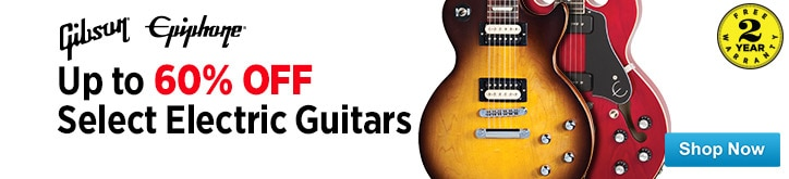 MF MD DT Huge Savings on Gibson and Epiphone Electric Guitars 05-31-15