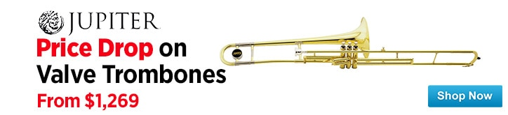 MF MD DT Jupiter Valve Trombones Price Drop 03-19-15