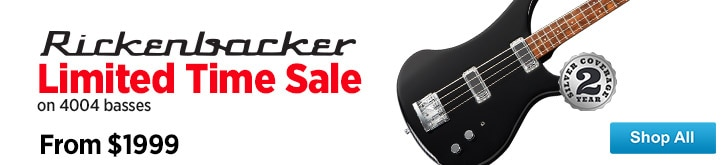 MF MD DT Limited Time Sale on Rickenbacker 4004 Basses 08-22-14