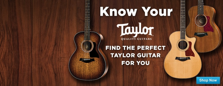 Know Your Taylor