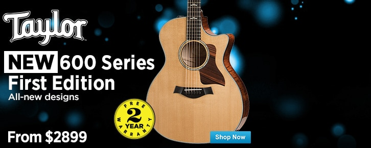 Taylor 600 Series First Editions