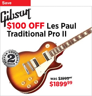 100 off on Gibson Les Paul Traditional Pro II