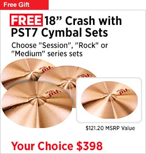 Free 18 Crash with PST7 Cymbal Sets