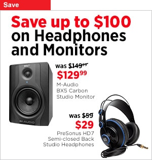 Headphones and Monitors