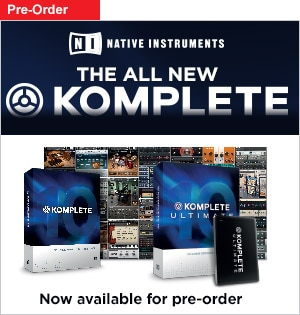 Komplete 10 and Komplete 10 Ultimate