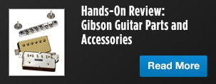 Hands on Review Gibson Guitar Parts