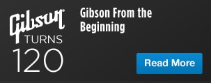 Gibson From the Beginning