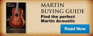 Martin Buying Guide