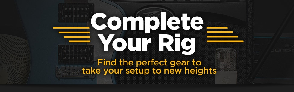 Complete your rig.  Find your gear to take your setup to new heights.