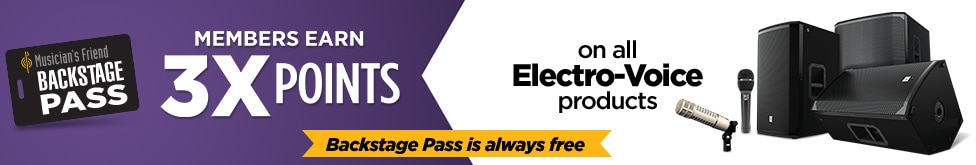 Backstage Pass members earn three times points on all electro voice products. Free membership.