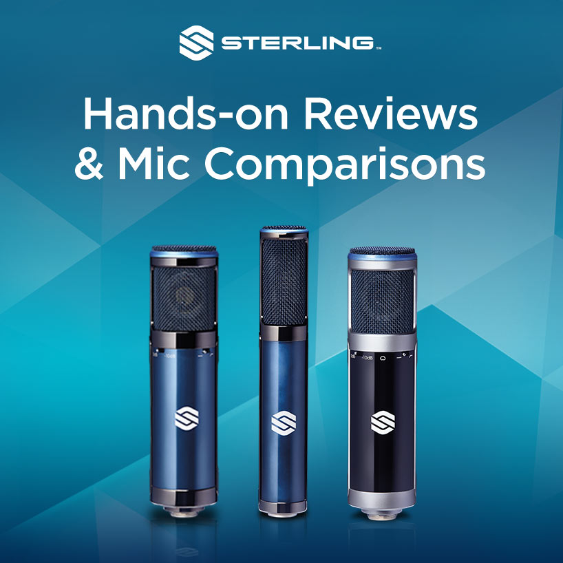 Sterling Hands-on Reviews & Mic Comparisons