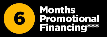 6 months promotional financing * * *